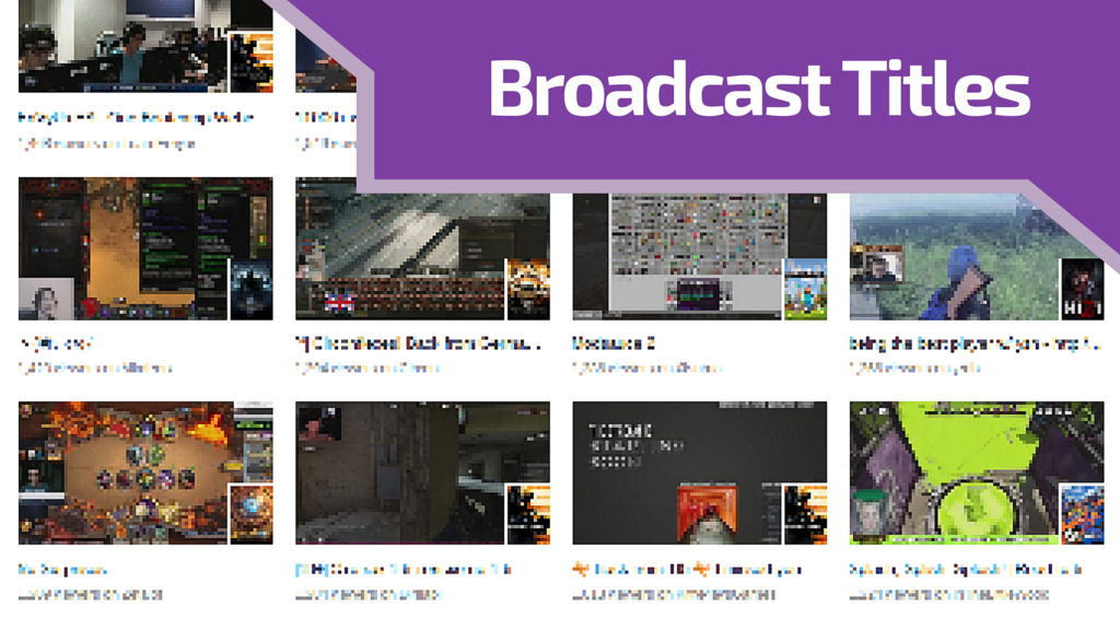 Twitch Broadcast Title